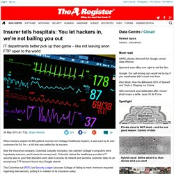 Insurer tells hospitals: You let hackers in, we're not bailing you out