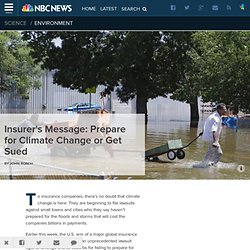 Insurer's Message: Prepare for Climate Change or Get Sued