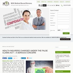 Health Insurers Charged under the False Claims Act - a Serious Concern