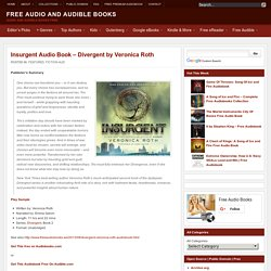 Insurgent: Divergent by Veronica Roth, Free AudioBook 2