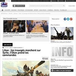 Libye : Libye : la marche des rebelles s'accélère, vers un exil de Kadhafi ? - Monde