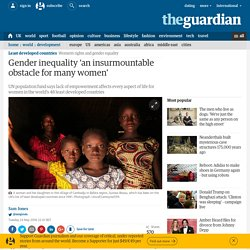 Gender inequality 'an insurmountable obstacle for many women'