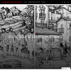 XIX. El siglo de las insurrecciones. – Ser Histórico. Portal de Historia
