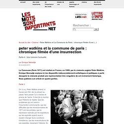 Peter Watkins et La Commune de Paris : chronique filmée d'une insurrection