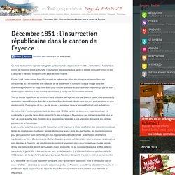 Décembre 1851 : l'insurrection républicaine dans le canton de Fayence - Office de tourisme du Pays de Fayence - Office de tourisme du Pays de Fayence