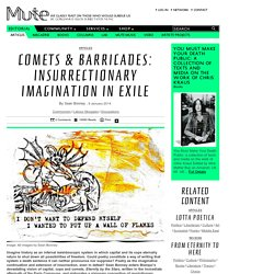Comets & Barricades: Insurrectionary Imagination in Exile