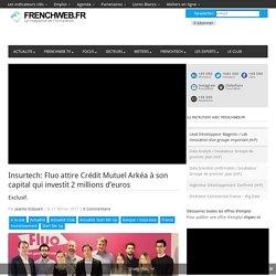 Insurtech: Fluo attire Crédit Mutuel Arkéa à son capital qui investit 2 millions d'euros
