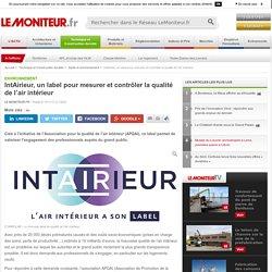 IntAirieur, un label pour mesurer et contrôler la qualité de l'air intérieur - 15/11/17
