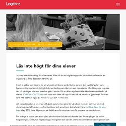 Läs inte högt för dina elever - Lexplore