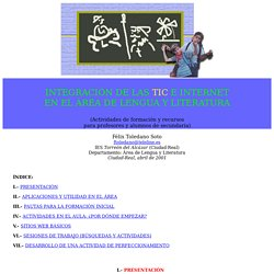Félix Toledano: Integración de las TIC e Internet en el área de Lengua y Literatura - nº 18 Espéculo
