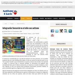 Integración Sensorial en el niño con autismo - Autismo Diario