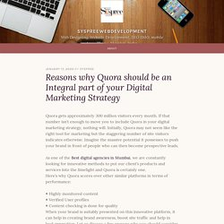 Reasons why Quora should be an Integral part of your Digital Marketing Strategy – syspreewebdevelopment
