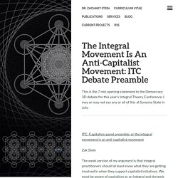 The Integral Movement Is An Anti-Capitalist Movement: ITC Debate Preamble