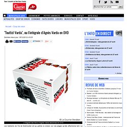 """""""Tout(e) Varda"""", ou l'intégrale d'Agnès Varda en DVD « Article « Le Courrier Vendéen"""