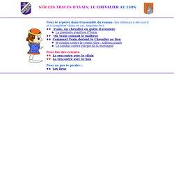 oeuvre int grale, Yvain ou le chevalier au lion, Chr tien de Troyes