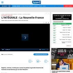 L'INTÉGRALE - La Nouvelle-France - Replay