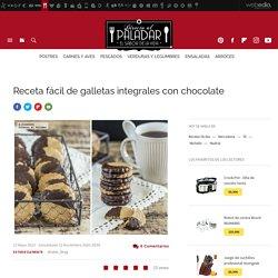 Galletas integrales con chocolate. Receta de postre fácil, sencillo y delicioso