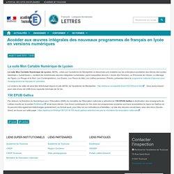 Accéder aux œuvres intégrales des nouveaux programmes de français en lycée en versions numériques