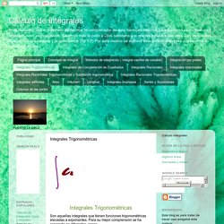 Cálculo de integrales: Integrales Trigonométricas
