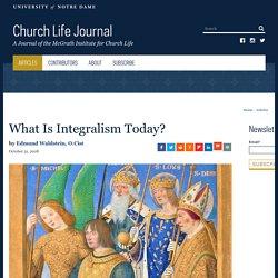 Padre Waldstein - What is integralism today?