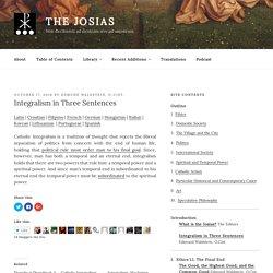 Integralism in Three Sentences – The Josias