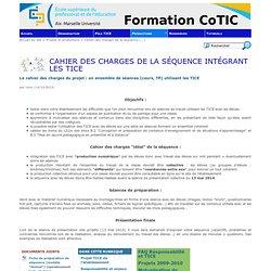 Cahier des charges de la séquence intégrant les TICE - Formation CoTIC - ESPE Aix-Marseille