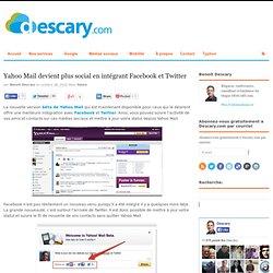 Yahoo Mail devient plus social en intégrant Facebook et Twitter