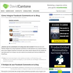 Cómo Integrar Facebook Comments en tu Blog