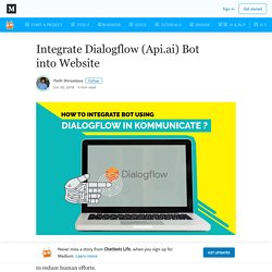 Integrate Dialogflow (Api.ai) Bot into Website