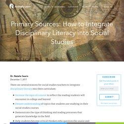 Integrate Disciplinary Literacy into Social Studies
