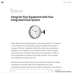 Integrate Your Equipment with Your Integrated Clock System – Medium