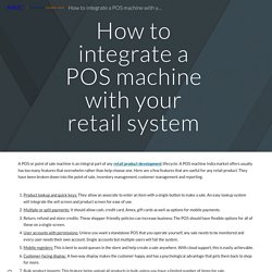 How to integrate a POS machine with your retail system