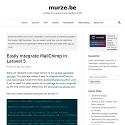 Easily integrate MailChimp in Laravel 5 - murze.be