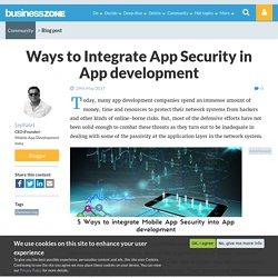 Ways to Integrate App Security in App development