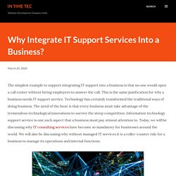 Why Integrate IT Support Services Into a Business ?