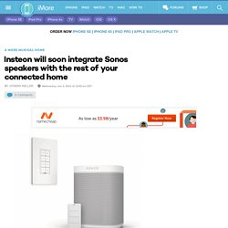 Insteon will soon integrate Sonos speakers with the rest of your connected home