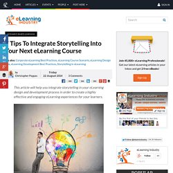 7 Tips To Integrate Storytelling Into Your Next eLearning Course