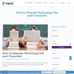 How to Integrate Technology into your Classroom - Kognity