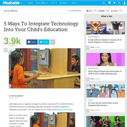 5 Ways to Integrate Technology Into Your Child's Education