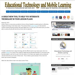 A Great New Tool to Help You Integrate Technology In Your Lesson Plans