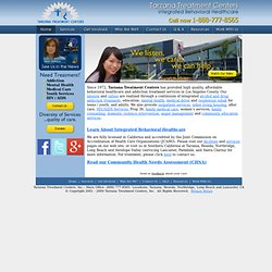 Tarzana Treatment Centers - Integrated Behavioral Healthcare
