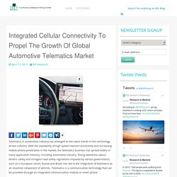 Integrated Cellular Connectivity To Propel The Growth Of Global Automotive Telematics Market