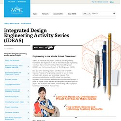 Integrated Design Engineering Activity Series IDEAS