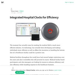 Integrated Hospital Clocks for Efficiency – Sheryl Carter – Medium