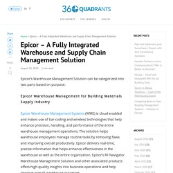 Epicor - A Fully Integrated Warehouse and Supply Chain Management Solution