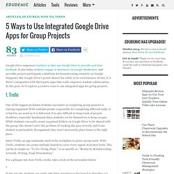 5 Ways to Use Integrated Google Drive Apps for Group Projects