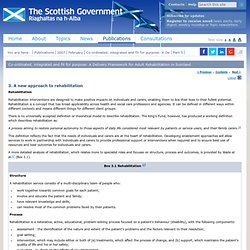 Co-ordinated, integrated and fit for purpose: A Delivery Framework for Adult Rehabilitation in Scotland