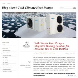 Cold Climate Heat Pump – Integrated Heating Solution for Domestic Use in Cold Weather