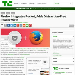 Firefox Integrates Pocket, Adds Distraction-Free Reader View