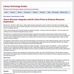 Yewno Discover Integrates with Ex Libris Primo to Enhance Resource Exploration